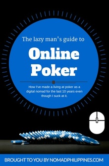 The Lazy Man's Guide to Online Poker